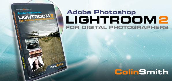 Photoshop Lightroom 2 for Digital Photographers