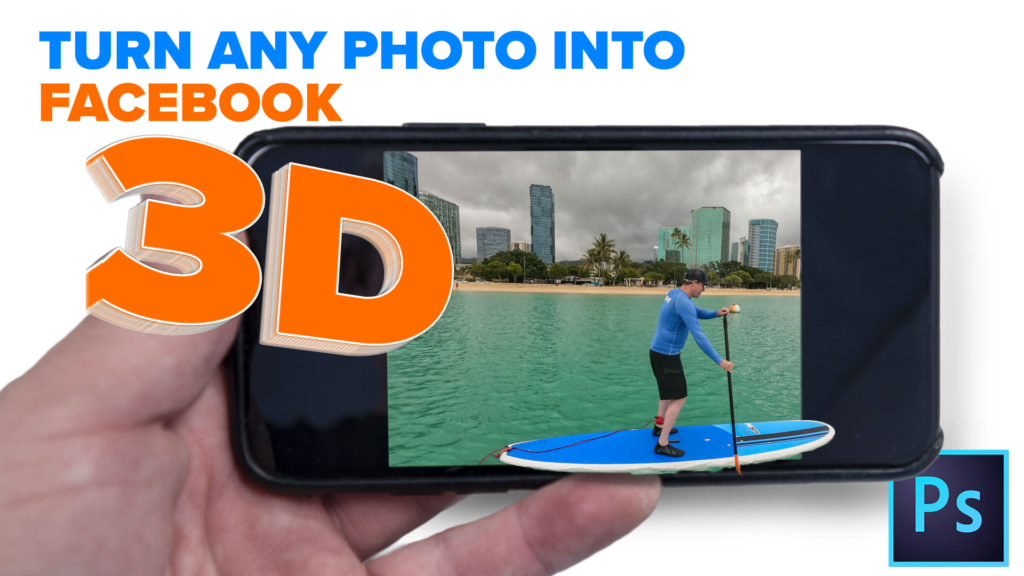 turn any photo into a facebook 3D photo in photoshop